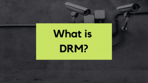 What is DRM (Digital Rights Management) in Video Streaming?