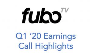 fuboTV Announces Strong Q1 2020 Earnings Despite COVID-19