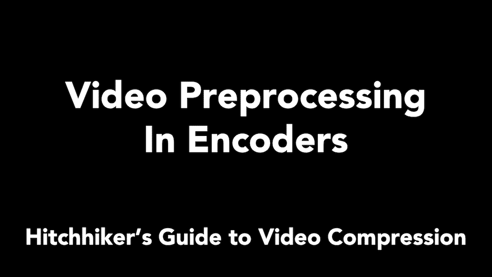 video preprocessing