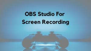 OBS Studio for Screen Recording - Super Easy Procedure with Screenshots