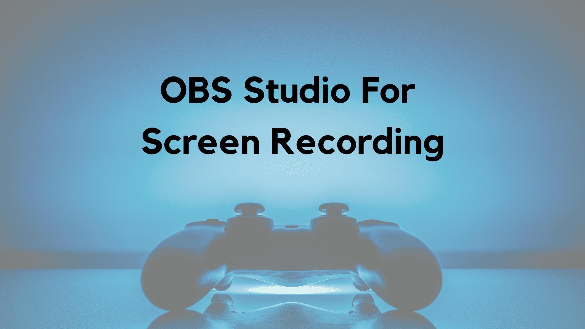 obs-studio-for-screen-recording
