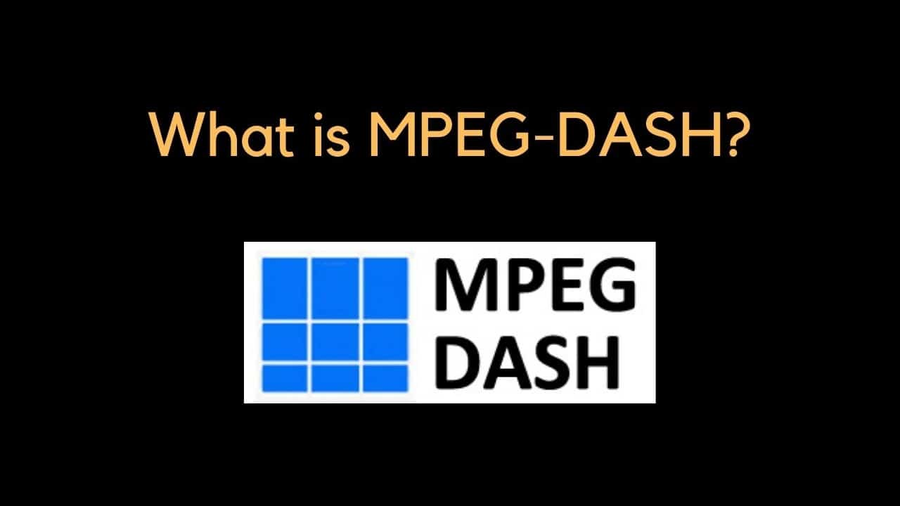 what-is-mpeg-dash