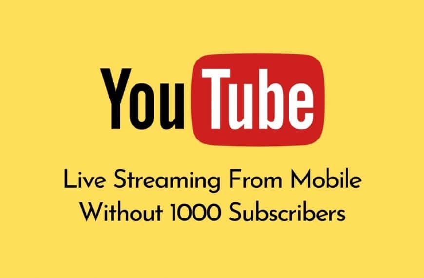 [SOLVED] Stream to YouTube Live from Mobile Without 1000 Subscribers