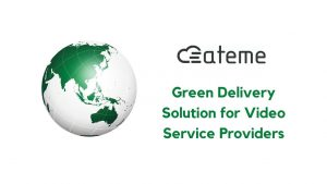 ATEME: Green Delivery Solution for Video Service Providers