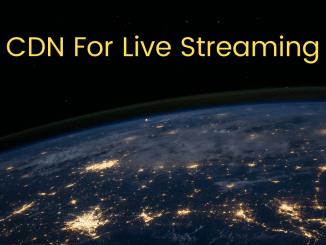 CDN For LIve Streaming