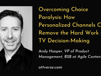 Andy Hooper Overcoming TV Channel Paralysis Personalization