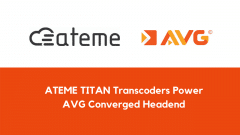 ATEME TITAN Transcoders Power AVG Converged Headend