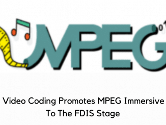 MPEG Video Coding Promotes MPEG Immersive Video To The FDIS Stage