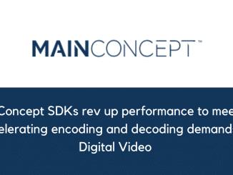 MainConcept SDKs rev up performance