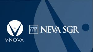 Neva SGR (Intesa Sanpaolo Group) invests in V-Nova