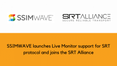 SSIMWAVE launches Live Monitor support for SRT protocol and joins the SRT Alliance
