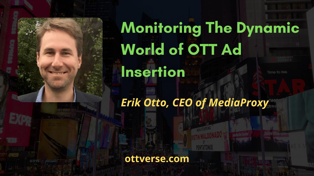 Monitoring The Dynamic World of OTT Ad Insertion
