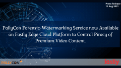 PallyCon Forensic-Watermarking Service Now Available on Fastly Edge Cloud Platform