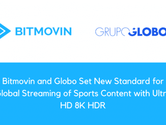 Bitmovin and Globo Set New Standard for Global Streaming of Sports Content with Ultra HD 8K HDR