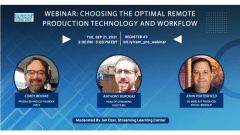Streaming Learning Center Presents Webinar on Remote Production Workflows