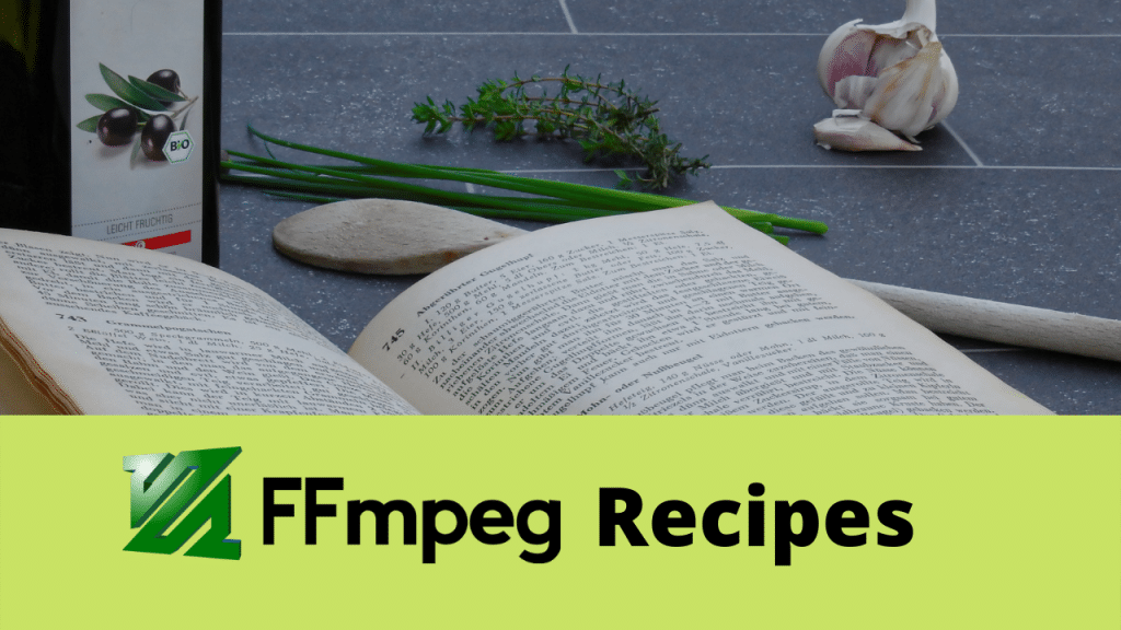 ffmpeg recipes