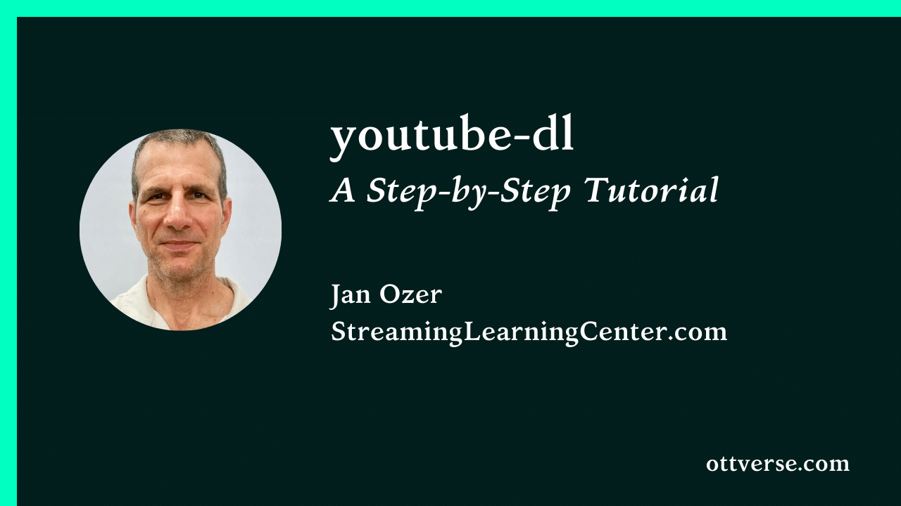 How to use youtube-dl : A Step-by-Step Tutorial