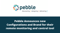 Pebble announces new configurations and a new brand for their remote monitoring and control tool