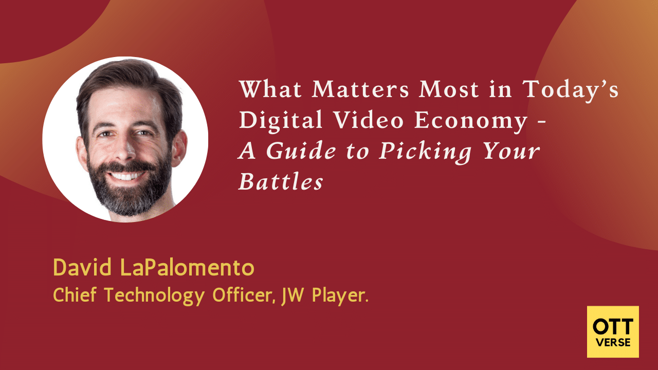 What Matters Most in Today's Digital Video Economy: A Guide to Picking Your Battles