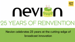 Nevion celebrates 25 years at the cutting-edge of broadcast innovation
