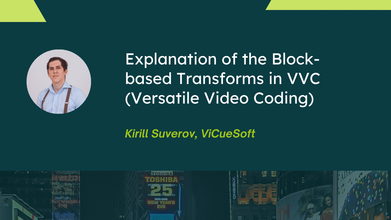 Explanation of the Block-based Transforms in VVC (Versatile Video Coding)