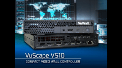 VuWall Expands VuScape Family With Compact and Affordable VS10 Video Wall Controller for Control Rooms and Emergency Operation Centers